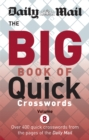 Image for Daily Mail Big Book of Quick Crosswords Volume 8
