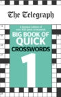 Image for The Telegraph Big Book of Quick Crosswords 1