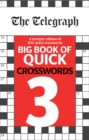 Image for The Telegraph Big Book of Quick Crosswords 3