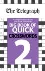 Image for The Telegraph Big Book of Quick Crosswords 2