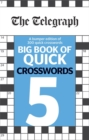 Image for The Telegraph Big Book of Quick Crosswords 5