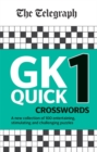 Image for The Telegraph GK Quick Crosswords Volume 1 : A brand new complitation of 100 General Knowledge Quick Crosswords