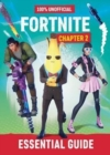 Image for 100% unofficial Fortnite chapter 2 essential guide