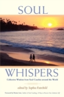 Image for Soul Whispers : Collective Wisdom from Soul Coaches around the World.