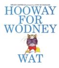 Image for Hooway for Wodney Wat