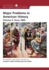 Image for Major Problems in American History, Volume 2: Since 1865