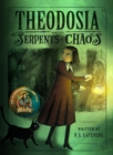 Image for Theodosia and the Serpents of Chaos