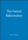 Image for The French Reformation