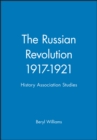 Image for The Russian Revolution 1917-1921 : History Association Studies