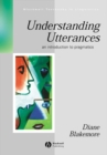 Image for Understanding Utterances : An Introduction to Pragmatics
