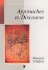Image for Approaches to Discourse : Language as Social Interaction