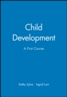 Image for Child development  : a first course