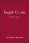 Image for English drama  : a cultural history