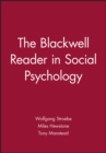 Image for The Blackwell reader in social psychology