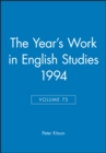 Image for The Year's Work in English Studies 1994, Volume 75