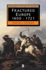 Image for Fractured Europe, 1600-1721  : 1600-1721