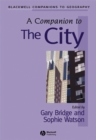 Image for A companion to the city