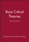 Image for Race Critical Theories : Text and Context