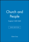 Image for Church and people  : England 1450-1660