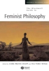 Image for The Blackwell guide to feminist philosophy