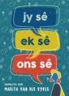 Image for Jy Se, Ek Se, Ons Se