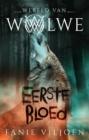 Image for Wereld Van Wolwe 1: Eerste Bloed
