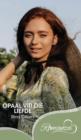 Image for Opaal Vir Die Liefde