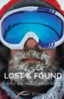 Image for Lost & Found : Why we need adventure