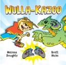 Image for Wulla-Kazoo!