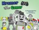 Image for Kramer the Gamer