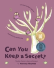 Image for Can You Keep a Secret? 1 : Nursery Rhymes