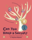 Image for Can You Keep a Secret? 2 : Playtime Rhymes