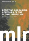Image for Marxist Left Review #19 : Resisting Barbarism: Contours of the Global Rebellion
