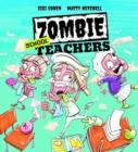Image for Zombie school teachers