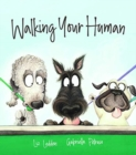 Image for Walking your human