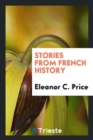 Image for Stories from French History