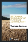 Image for The Summa Theologica of St. Thomas Aquinas