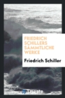 Image for Friedrich Schillers S mmtliche Werke