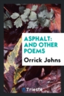 Image for Asphalt. and Other Poems