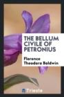 Image for The Bellum Civile of Petronius;