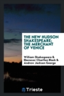 Image for The New Hudson Shakespeare; The Merchant of Venice