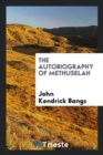 Image for The Autobiography of Methuselah