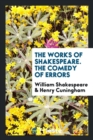 Image for The Works of Shakespeare. the Comedy of Errors
