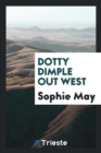 Image for Dotty Dimple Out West