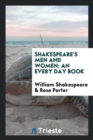 Image for Shakespeare's Men and Women; An Every Day Book