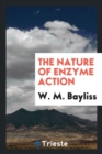 Image for The Nature of Enzyme Action