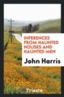 Image for Inferences from Haunted Houses and Haunted Men