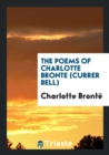 Image for The Poems of Charlotte Bronte (Currer Bell).
