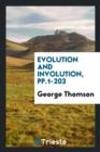 Image for Evolution and Involution, Pp.1-203