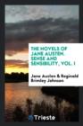 Image for The Novels of Jane Austen. Sense and Sensibility, Vol. I